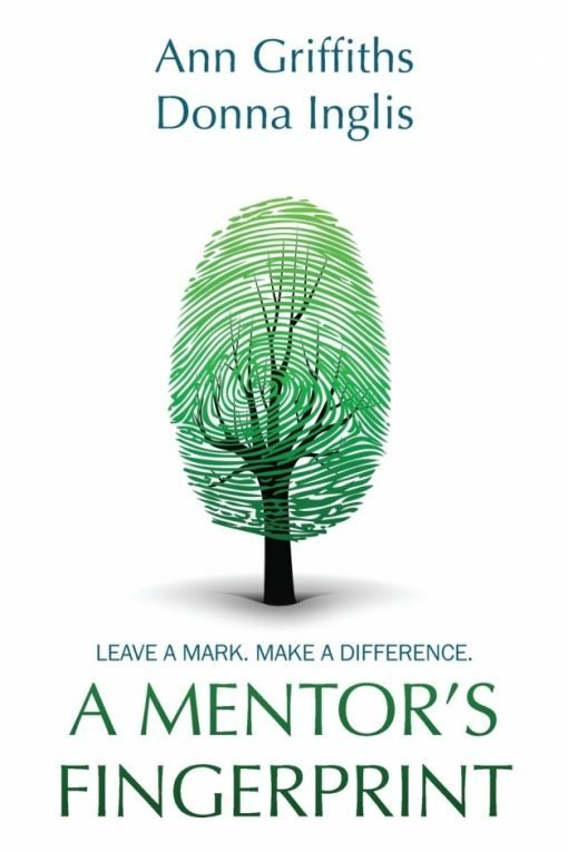 A Mentor's Fingerprint: Leave A Mark. Make A Difference.