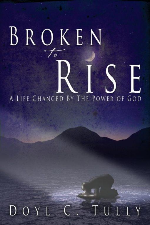 Broken to Rise
