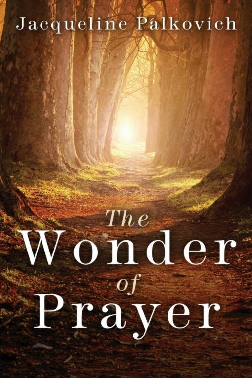 The Wonder of Prayer