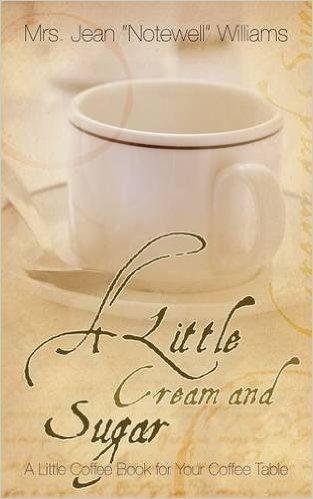 A Little Cream and Sugar