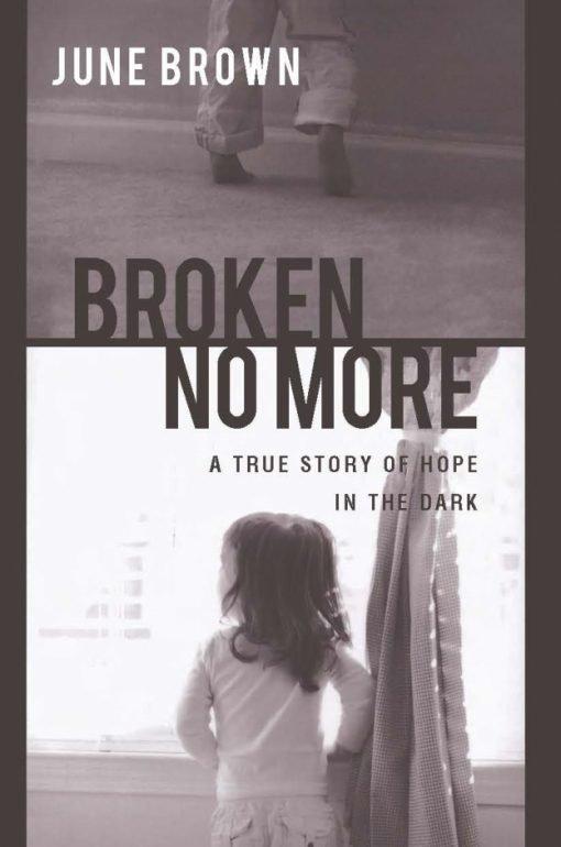Broken No More
