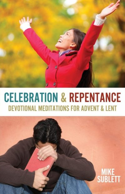 Celebration & Repentance
