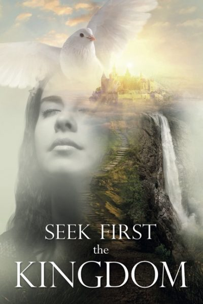 Seek First the Kingdom