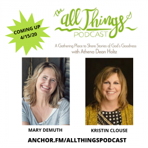 God's Redemption in our Broken Places with Mary DeMuth and Kristin Clouse – Episode 14