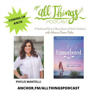 """Unmothered to """"Momma Mentor"""" with Phylis Mantelli – Episode 13"""