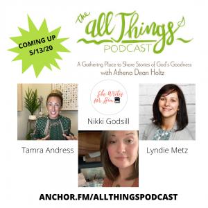 She Writes for Him Authors – Tamra Andress, Lyndie Metz, and Nikki Godsil – Episode 18
