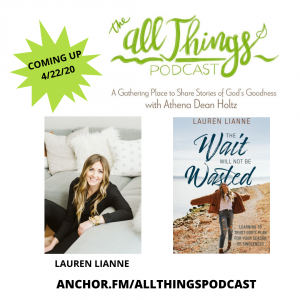 The Wait Will Not Be Wasted – Lauren Lianne and Insider Insights with Cynthia & Athena – Episode 15