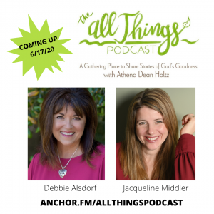 A Romans 8:28 Life with bestselling author, Debbie Alsdorf & How God Turned an Abortion into a Ministry with Jackie Middler – Episode 24