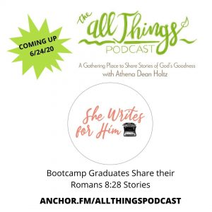 Four She Writes for Him Bootcamp Graduates Share Their Romans 8:28 Stories -Episode 25