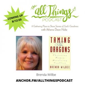 Brenda Wilbee on Taming Our Dragons and Sara Cormany's Romans 8:28 Story – Episode 36