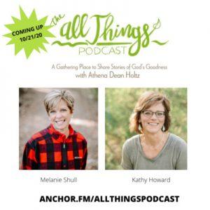Kathy Howard Unpacks Romans 8:28 and Magazine Publisher & Author Melanie Shull Shares on Forgiveness Ep. 49