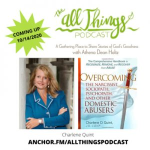 Overcoming the Narcissist, Sociopath, Psychopath, & Other Domestic Abusers with Charlene Quint – Ep. 48