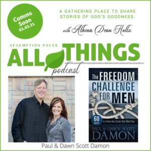 Paul & Dawn Scott Damon share their newest book, The Freedom Challenge for Men: 60 Days to Untie the Cords that Bind