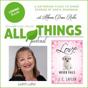 God's Love Never Fails with Judith Lafler!